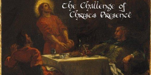 challengeofchristspresence(featured)