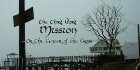 The Third Word:Mission
