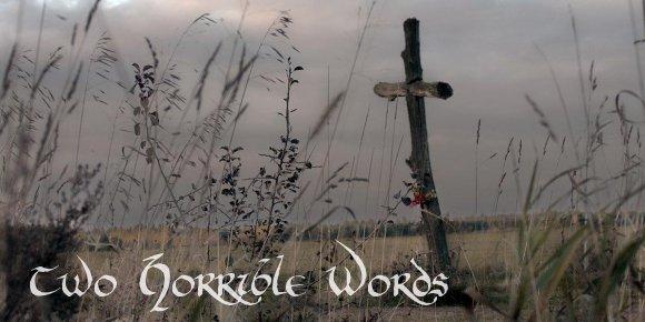 twohorriblewords(featured)