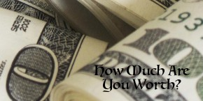 How Much Are YouWorth?